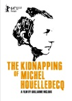 the-kidnapping-of-michel-houellebecq-poster-The_K